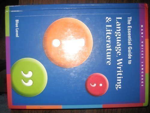 9780756970840: The Essential Guide to Language, Writing and Literature Blue Level