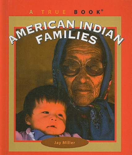 9780756971304: American Indian Families (True Books: American Indians (Pb))