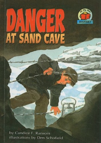 9780756971403: Danger at Sand Cave (On My Own History (Pb))