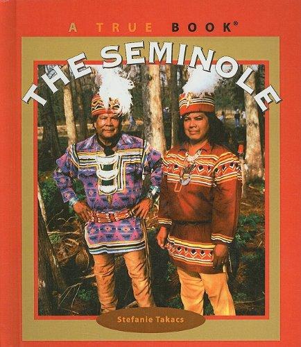 9780756971595: The Seminole (True Books: American Indians (Pb))