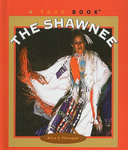 9780756971601: The Shawnee (True Books: American Indians (Pb))