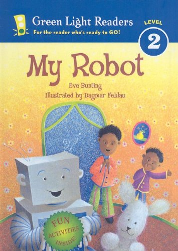 9780756972110: My Robot (Green Light Readers: Level 2)