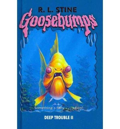 9780756972554: Deep Trouble 2 (Goosebumps)