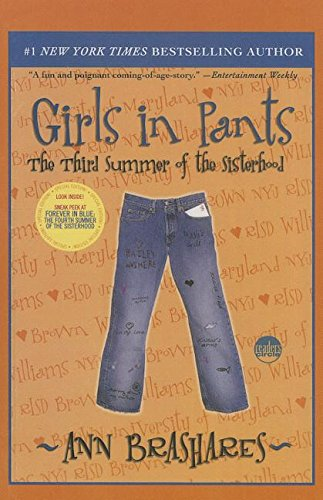 9780756972813: Girls in Pants: The Third Summer of Thesisterhood (Sisterhood of the Traveling Pants)