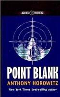 9780756972882: Point Blank: An Alex Rider Adventure (Alex Rider Adventures)