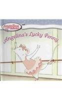 Angelina's Lucky Penny (Angelina Ballerina (8x8)): Katharine Holabird