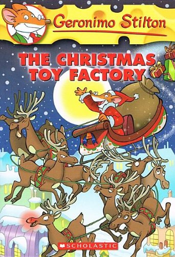 9780756975081: The Christmas Toy Factory (Geronimo Stilton (Numbered Prebound))
