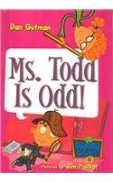 9781415679166: Ms. Todd Is Odd! (My Weird School) - AbeBooks ...