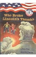Who Broke Lincoln's Thumb? (Capital Mysteries (Pb)) (0756975247) by Ron Roy