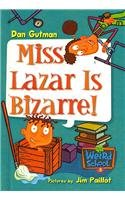 9780756975258: Miss Lazar Is Bizarre! (My Weird School)