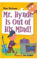 9780756975425: Mr. Hynde Is Out of His Mind! (My Weird School)