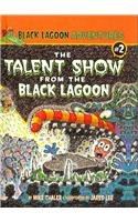 9780756975494: The Talent Show from the Black Lagoon (Black Lagoon Adventures (Pb))