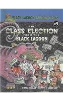 9780756975777: Class Election from the Black Lagoon (Black Lagoon Adventures (Pb))