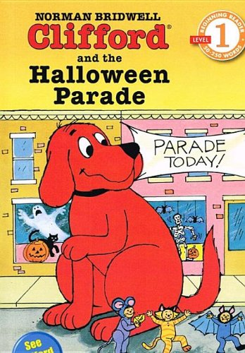 9780756975791: Clifford and the Halloween Parade (Hello Reader! Level 1 (Paperback))