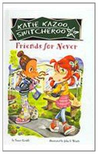 9780756976071: Friends for Never (Katie Kazoo, Switcheroo (Pb))