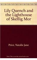 9780756976460: Lily Quench and the Lighthouse of Skellig Mor