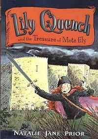 9780756976491: Lily Quench and the Treasure of Mote Ely