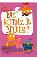 9780756976590: Mr. Klutz Is Nuts! (My Weird School)