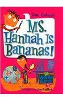 9780756976613: Ms. Hannah Is Bananas! (My Weird School)