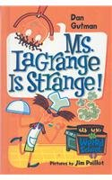 9780756976620: Ms. Lagrange Is Strange! (My Weird School)
