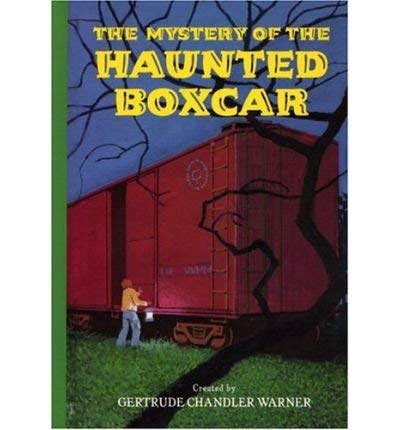 9780756976651: The Mystery of the Haunted Boxcar (Boxcar Children)