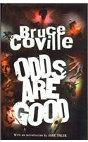 Odds Are Good: An Oddly Enough and Odderthan Ever Omnibus (9780756976699) by Bruce Coville