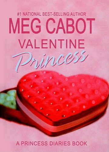 9780756977092: Valentine Princess (Princess Diaries Books (Prebound))