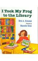 9780756977184: I Took My Frog to the Library (Picture Puffin Books)