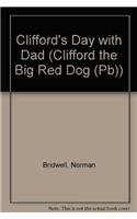 9780756977436: Clifford's Day with Dad (Clifford the Big Red Dog (Pb))