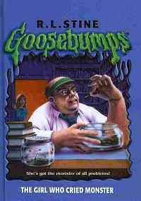 9780756977481: Girl Who Cried Monster (Goosebumps (Paperback Unnumbered))