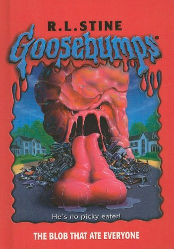 9780756977566: The Blob That Ate Everyone (Goosebumps (Pb Unnumbered))