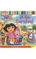 9780756977580: At the Carnival (Dora the Explorer 8x8 (Pb))