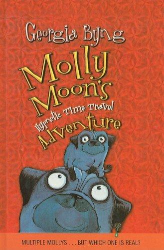 9780756977610: Molly Moon's Hypnotic Time Travel Adventure (Molly Moon (Prebound))