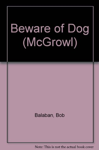 9780756977658: Beware of Dog (McGrowl)