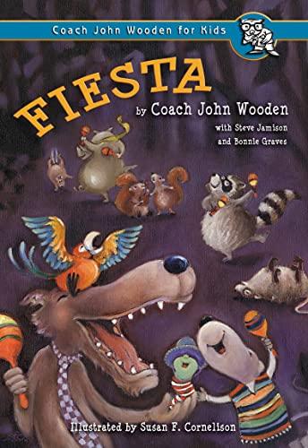 Fiesta (Coach John Wooden for Kids): John Wooden; Steve