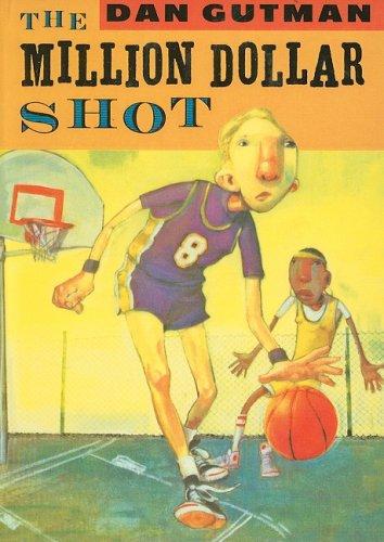 9780756977962: The Million Dollar Shot