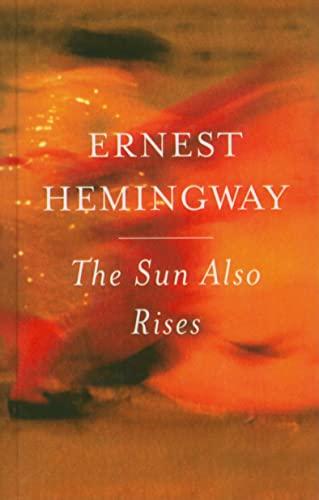9780756977979: The Sun Also Rises