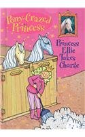9780756978419: Princess Ellie Takes Charge (Pony-Crazed Princess (Prebound))