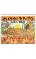 9780756978693: Have You Seen My Duckling?