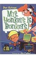 9780756978778: Mrs. Yonkers Is Bonkers! (My Weird School)