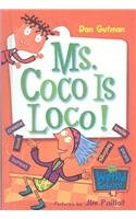 9780756978785: Ms. Coco Is Loco! (My Weird School)