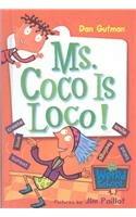 9780756978785: Ms. Coco Is Loco! (My Weird School)