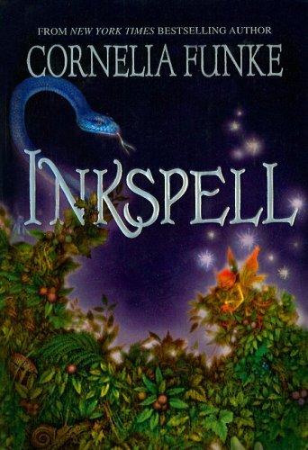 Inkspell (Inkheart Trilogy): Cornelia Funke