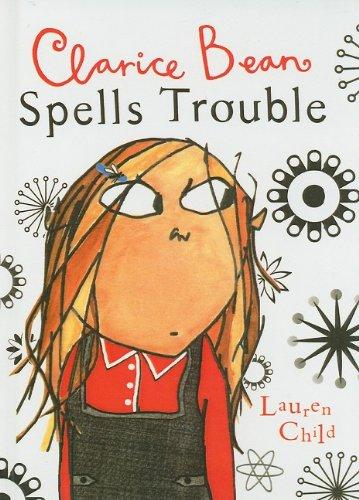 9780756979195: Clarice Bean Spells Trouble