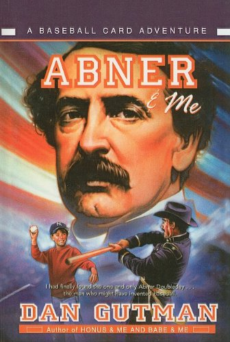 9780756979201: Abner & Me (Baseball Card Adventures (Pb))