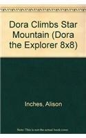 Dora Climbs Star Mountain (Dora the Explorer: Inches, Alison