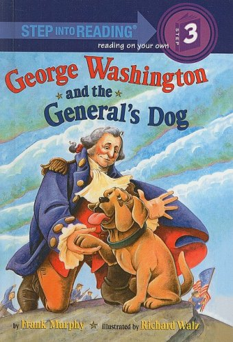 9780756979423: George Washington and the General's Dog (Step Into Reading: A Step 3 Book)