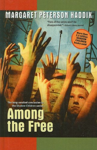 9780756979539: Among the Free (Shadow Children Books)