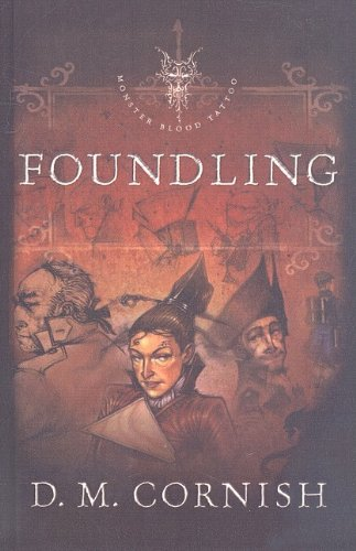 9780756979577: Foundling (Monster Blood Tattoo (Pb))