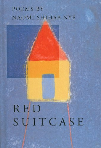Red Suitcase (American Poets Continuum) (0756979692) by Naomi Shihab Nye